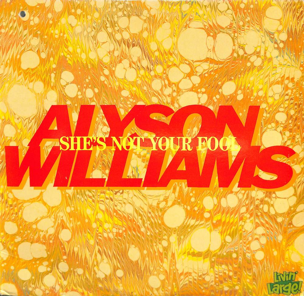 ALYSON WILLIAMS - She's Your Fool - 12 inch x 1