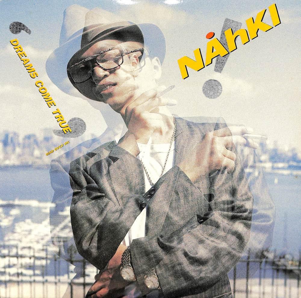 ナーキ: NAHKI - Dreams Come True / Mad Over Me - Maxi x 1