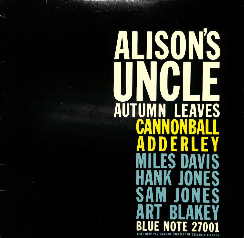CANNONBALL ADDERLEY MILES DAVIS - Alison's Uncle / Autumn Leaves - Maxi x 1