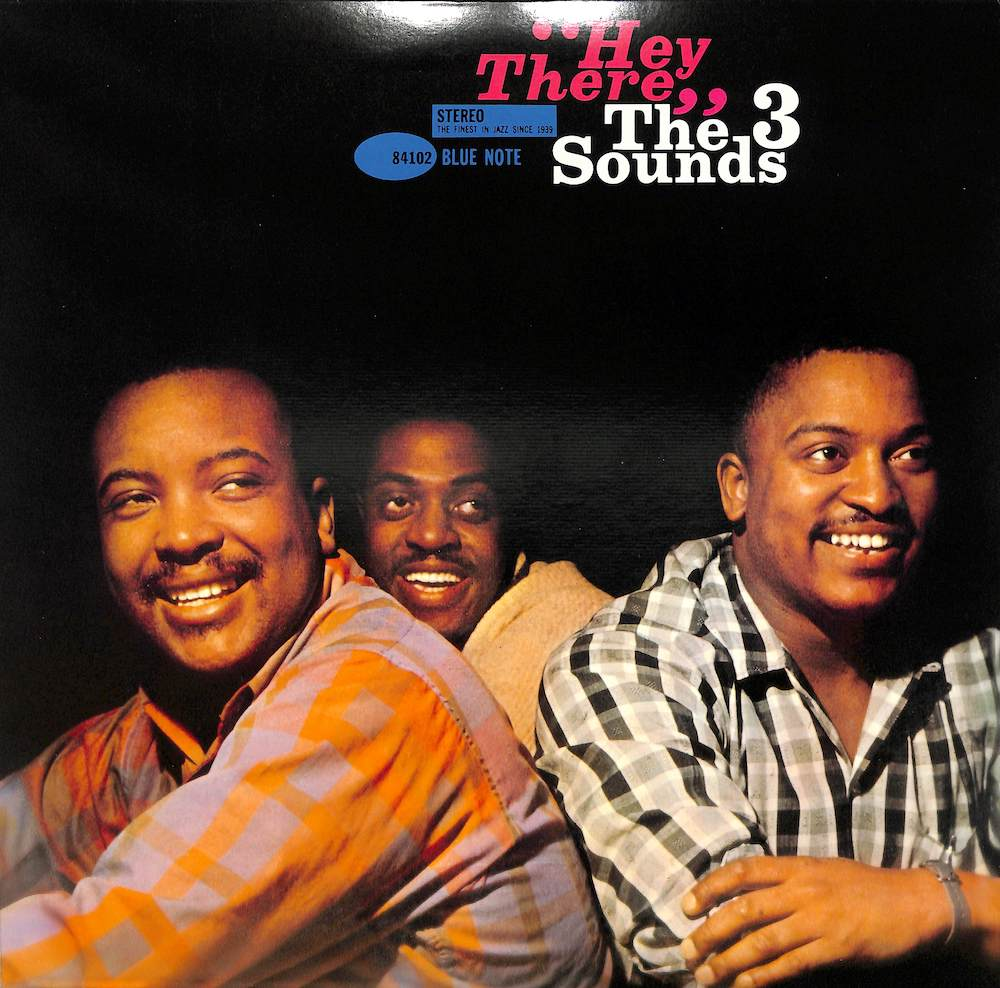 THREE SOUNDS: 3 - Hey There - 33T