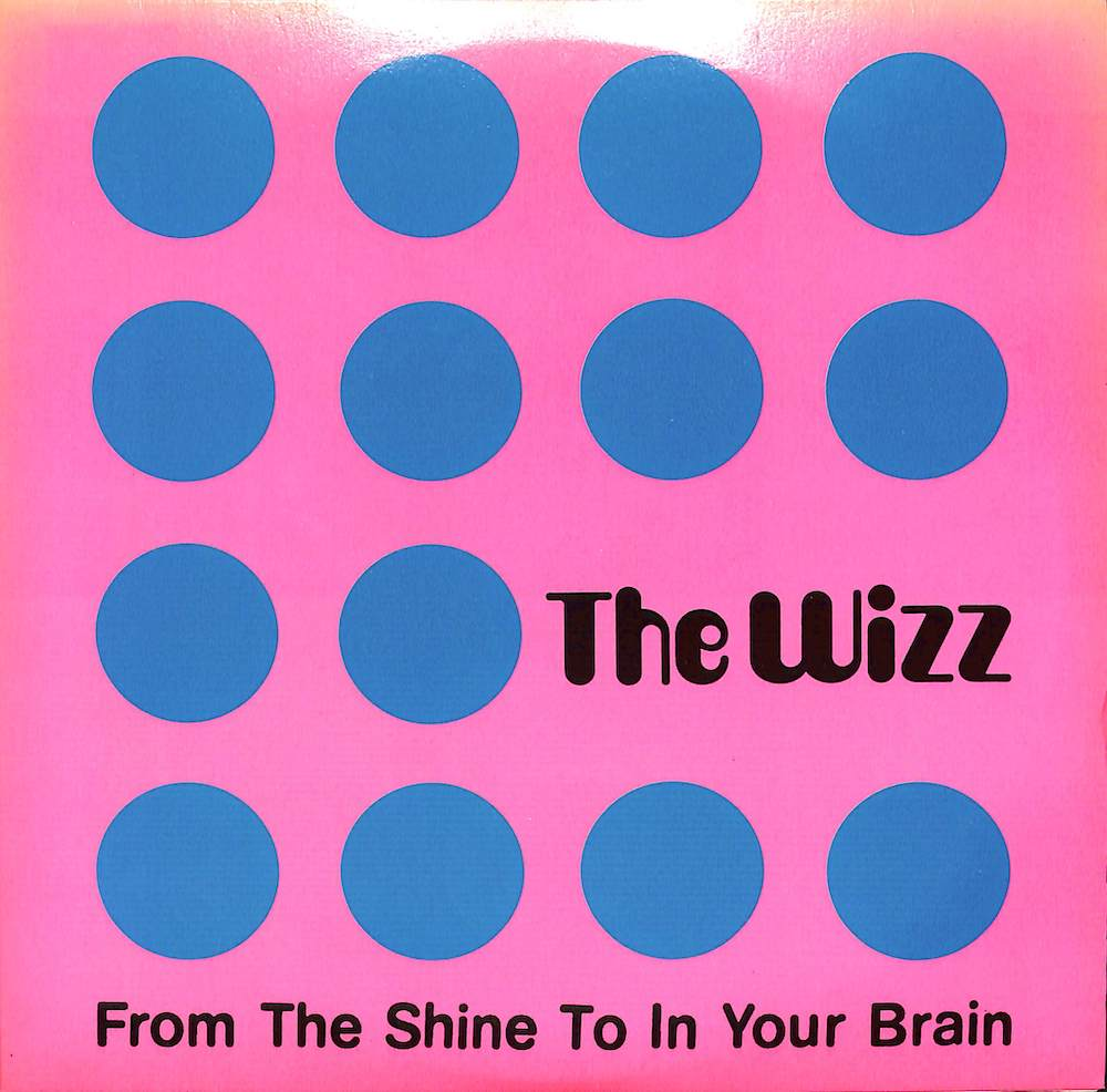 WIZZ - From The Shine To In Your Brain / 休みの日 / Into Another World - 45T x 1