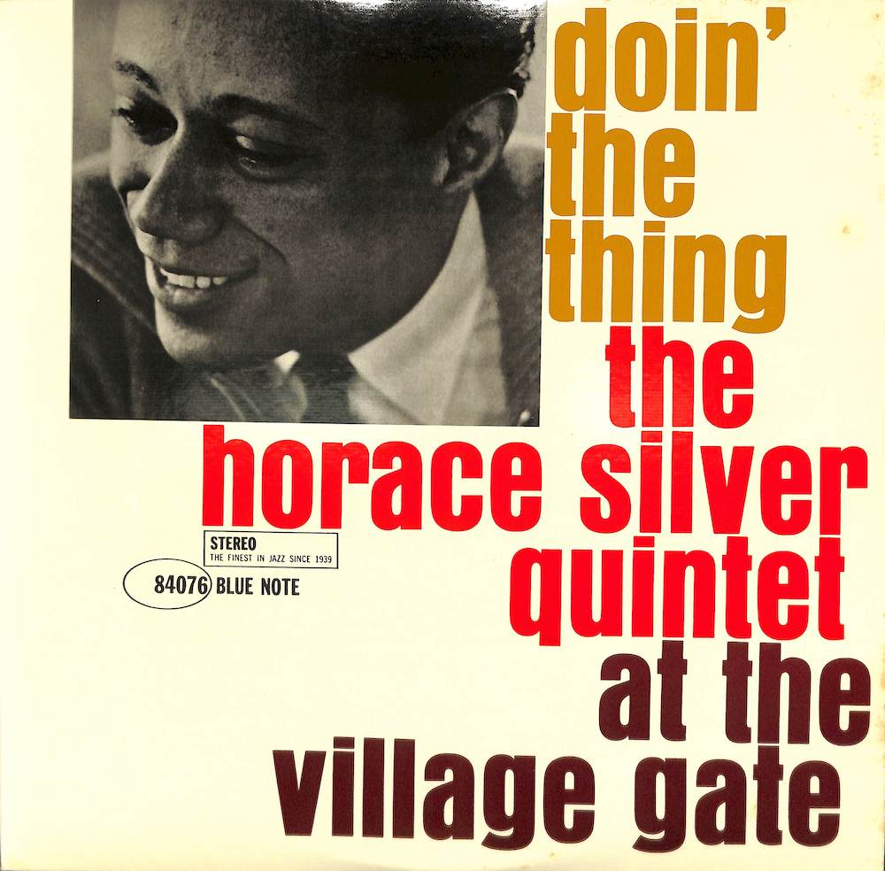 HORACE SILVER QUINTET - Doin' The Thing - 33T