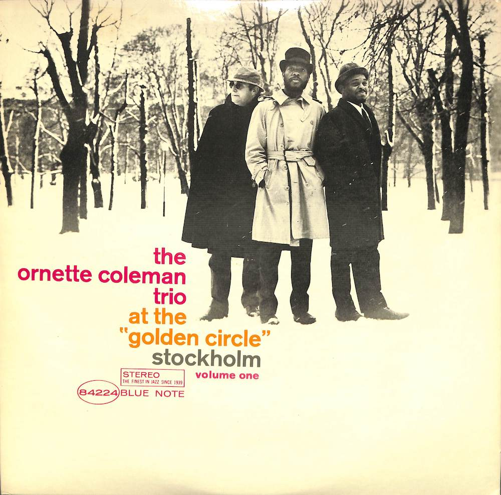 ORNETTE COLEMAN - 1: At The Golden Circle Stockholm Volume One - 33T