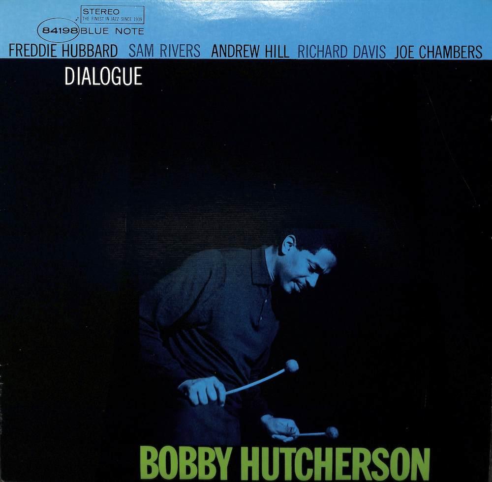 BOBBY HUTCHERSON - Dialogue - 33T