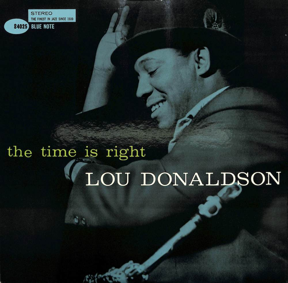 LOU DONALDSON - The Time Is Right - 33T