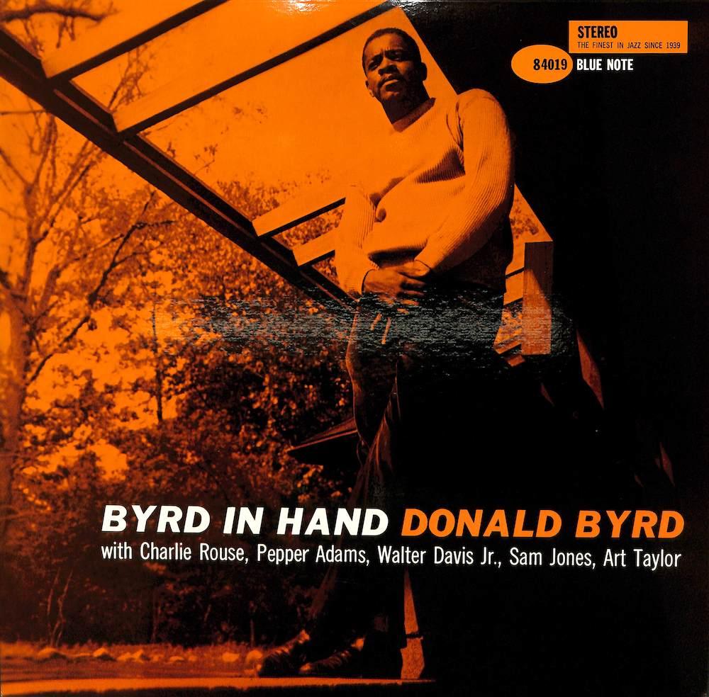 DONALD BYRD - Byrd In Hand - 33T