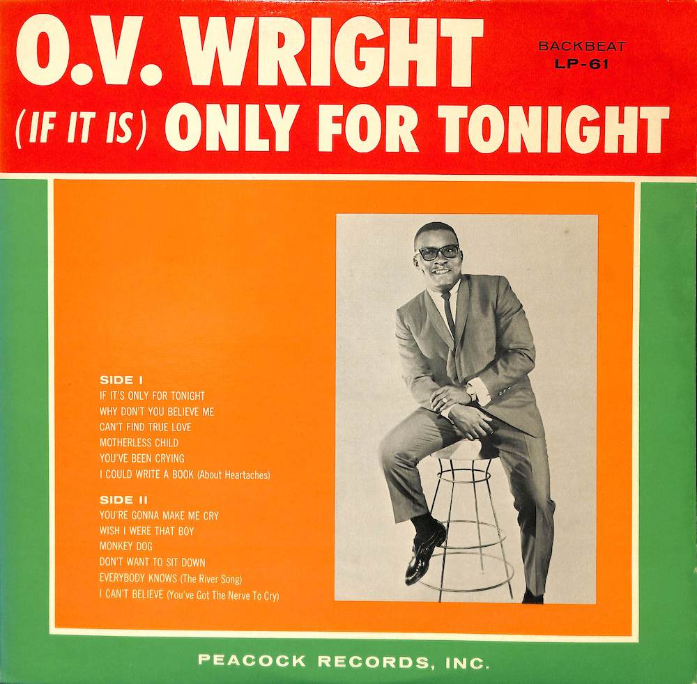 O.V. WRIGHT - (If It Is) Only For Tonight - 33T