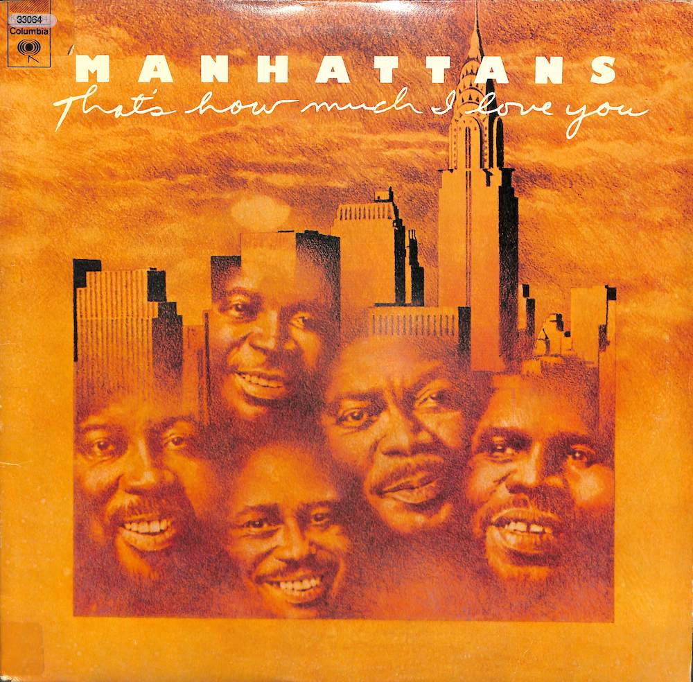 MANHATTANS - That's How Much I Love You - 33T