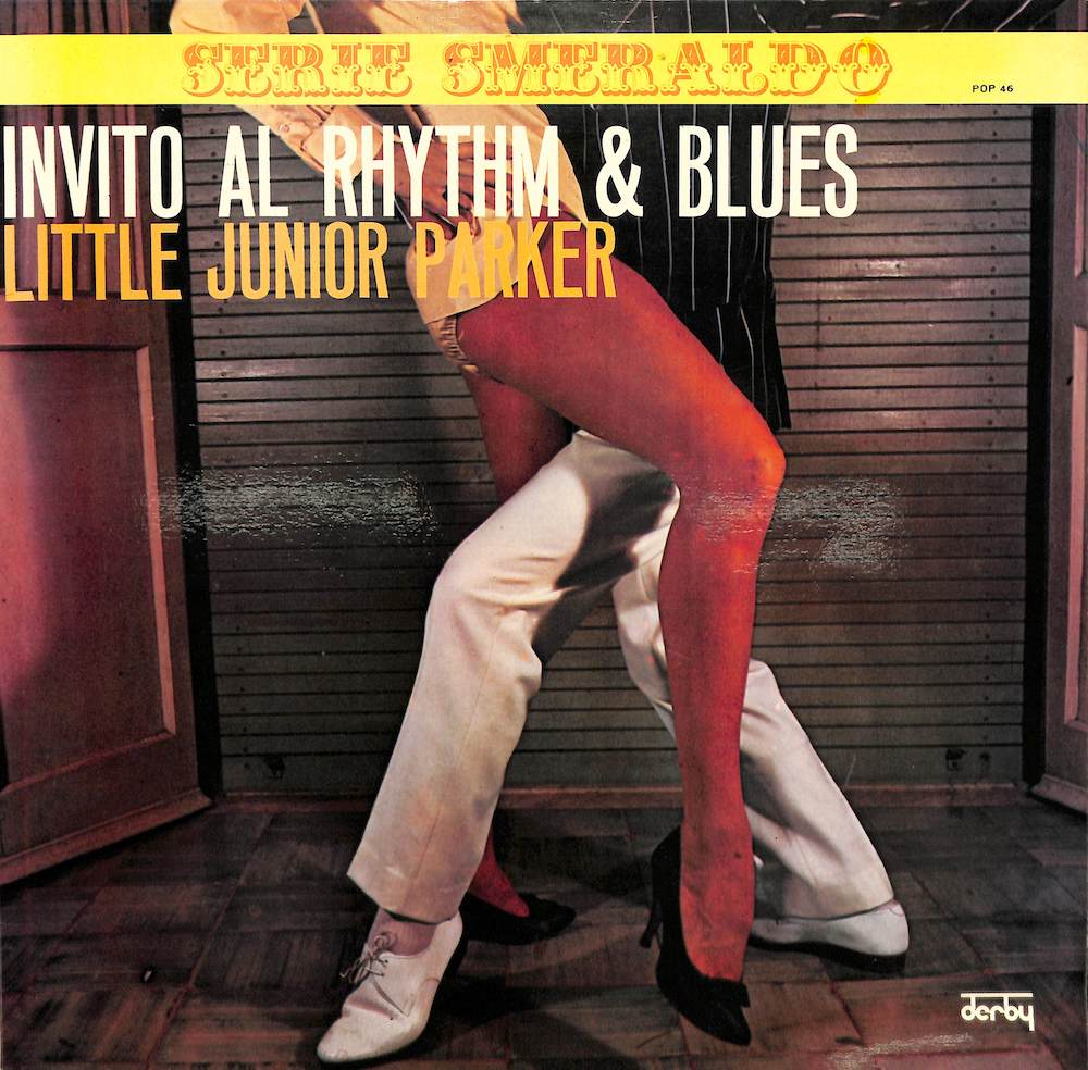 JUNIOR PARKER LITTLE - Invito Al Rhythm & Blues - LP