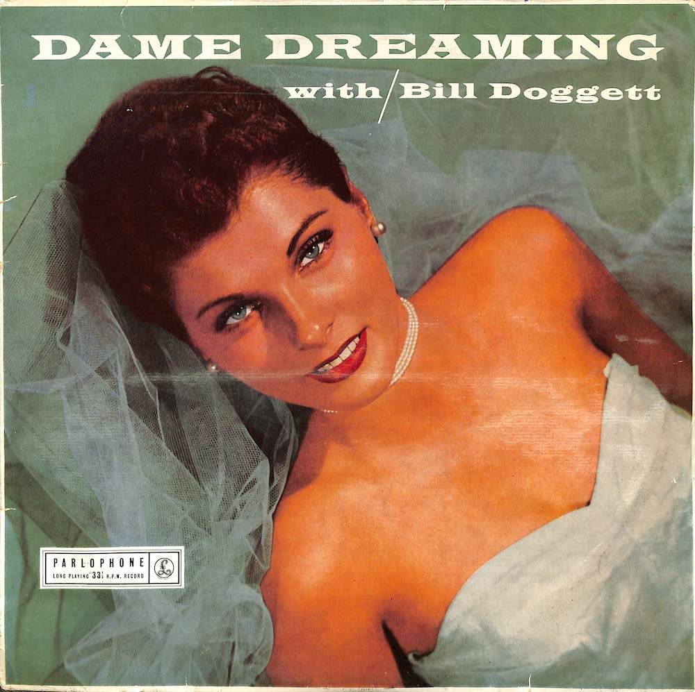 BILL DOGGETT - Dame Dreaming - 10 inch