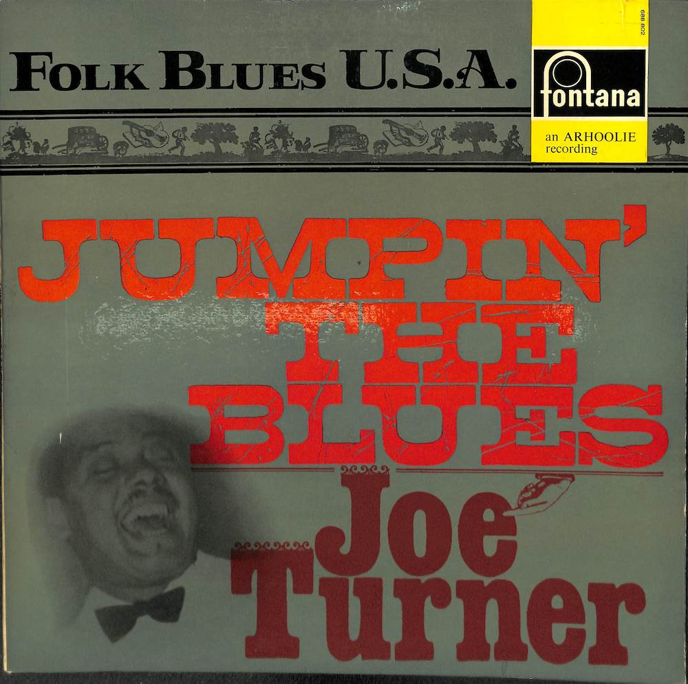 JOE TURNER WITH PETE JOHNSON'S ORCHESTRA - Jumpin' The Blues - 33T