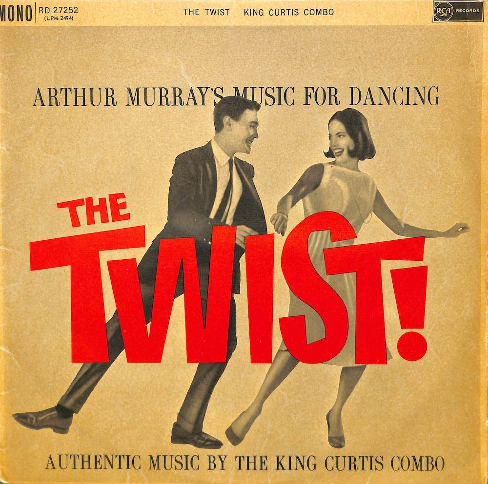 KING CURTIS COMBO - Arthur Murray's Music For Dancing The Twist! - LP