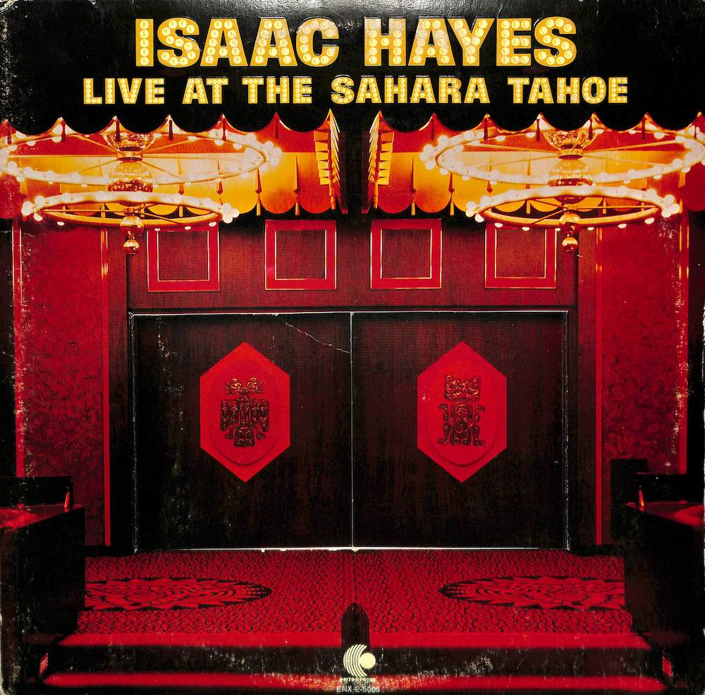 ISAAC HAYES - Live At The Sahara Tahoe - LP