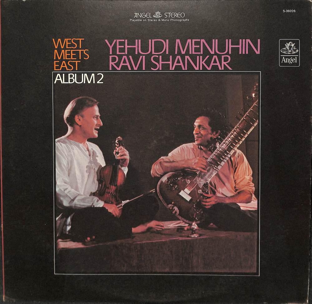 RAVI SHANKAR YEHUDI MENUHIN - West Meets East Album 2 - 33T