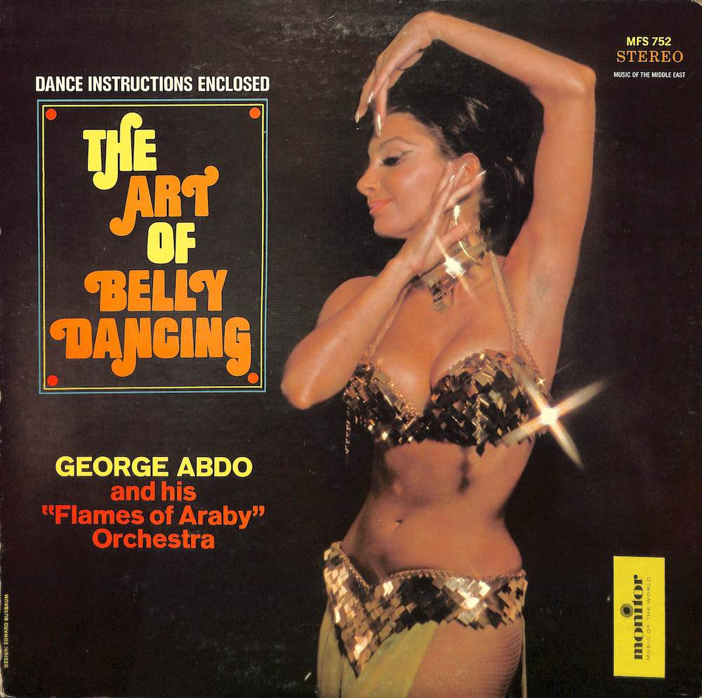 GEORGE ABDO - The Art Of Belly Dancing - 33T