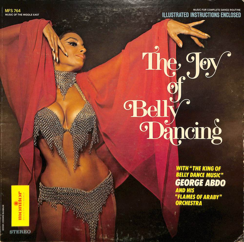 GEORGE ABDO - The Joy Of Belly Dancing - 33T