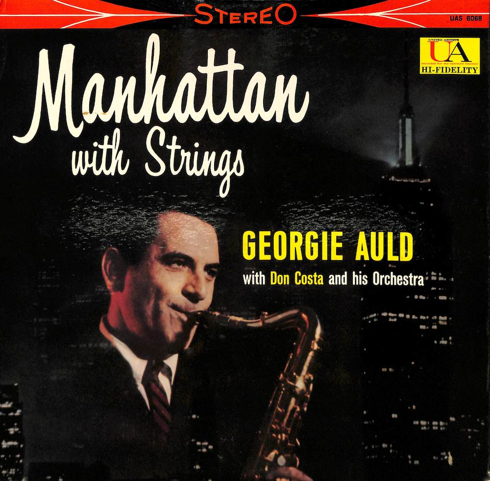 GEORGIE AULD - Manhattan With Strings - 33T