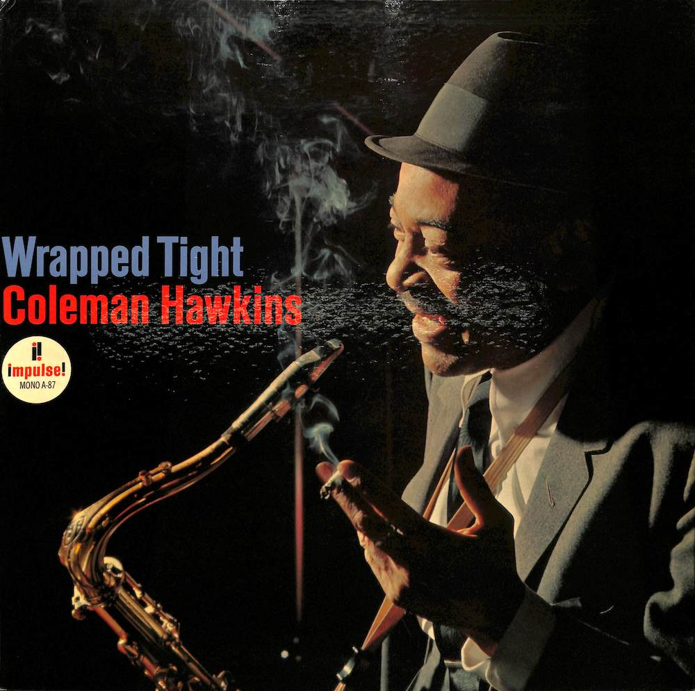 COLEMAN HAWKINS - Wrapped Tight - 33T