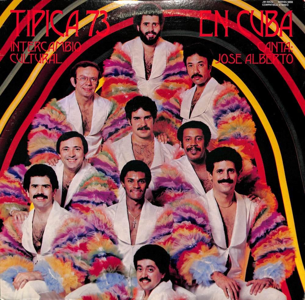 TIPICA '73 / CANTA: JOSE ALBERTO - En Cuba: Intercambio Cultural - LP