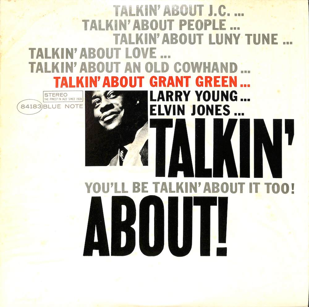 GRANT GREEN - Talkin' About! - LP